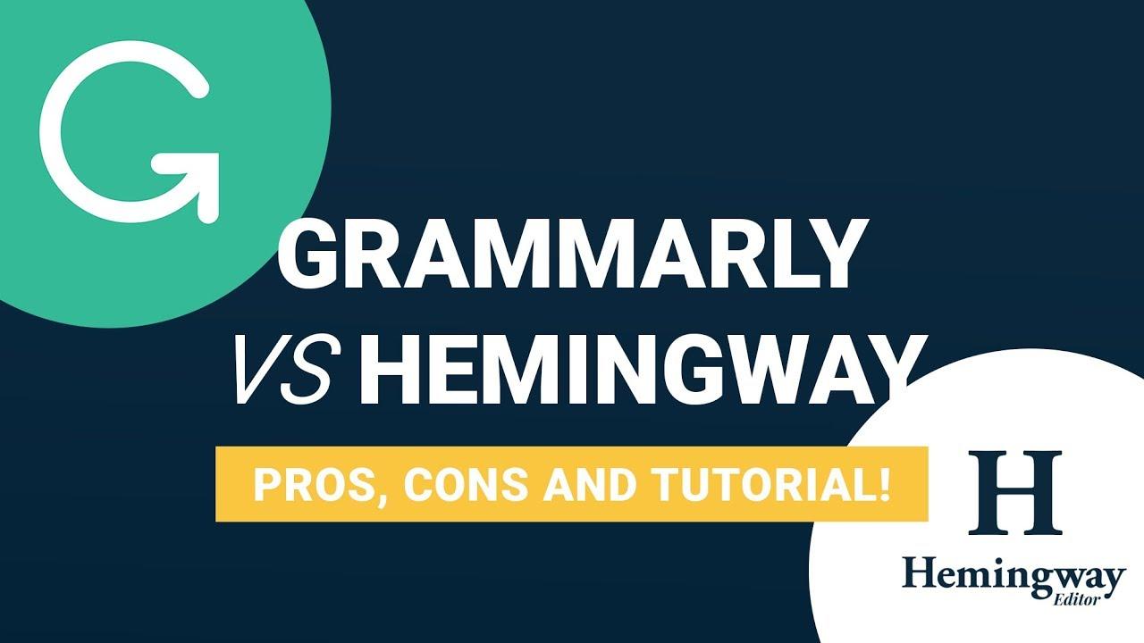 Grammarly vs Hemingway App